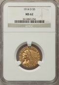 Indian Half Eagles: , 1914-D $5 MS62 NGC. NGC Census: (632/446). PCGS Population:(586/567). CDN: $760 Whsle. Bid for problem-free NGC/PCGS MS62....