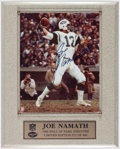Football Collectibles:Photos, Joe Namath Signed Photo With Plaque. ...