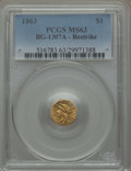 California Fractional Gold , 1863 $1 Liberty Octagonal Dollar Restrike, BG-1307A, R.1, MS63PCGS. PCGS Population: (2/13). ...