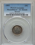 Coins of Hawaii , 1883 10C Hawaii Ten Cents -- Mount Removed -- PCGS Genuine. AUDetails. NGC Census: (23/228). PCGS Population: (65/294). CD...