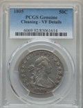 Early Half Dollars: , 1805 50C -- Cleaning -- PCGS Genuine. VF Details. NGC Census:(43/78). PCGS Population: (79/82). CDN: $1,725 Whsle. Bid for...