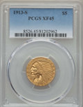 Indian Half Eagles: , 1913-S $5 XF45 PCGS. PCGS Population: (128/979). NGC Census:(92/1769). Mintage 408,000. ...