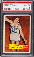 Basketball Cards:Singles (Pre-1970), 1957 Topps Harry Gallatin #62 PSA NM-MT 8 - Only One Higher....