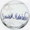Baseball Collectibles:Balls, Signed Frank Robinson Crystal Baseball....
