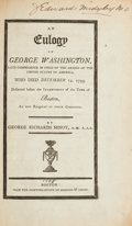 Miscellaneous:Ephemera, George Washington: The Famous George Richard Minot Eulogy....