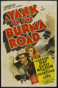 "Movie Posters:War, A Yank on the Burma Road (MGM, 1942). One Sheet (27"" X 41""). War.Starring Laraine Day, Barry Nelson, Stuart Crawford and Ke..."