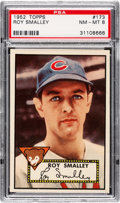 Baseball Cards:Singles (1950-1959), 1952 Topps Roy Smalley #173 PSA NM-MT 8 - None Higher....