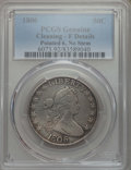 Early Half Dollars, 1806 50C Pointed 6, No Stem, -- Cleaning -- PCGS Genuine. FDetails. PCGS Population: (26/392). CDN: $30...