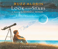 Autographs:Celebrities, Buzz Aldrin Signed Book: Look to the Stars. ...