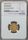 Classic Quarter Eagles, 1839-O $2 1/2 -- Rev Scratched -- NGC Details. XF. NGC Census: (14/285). PCGS Population: (30/184). CDN: $2,750 Whsle. Bid ...