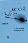 Explorers:Space Exploration, Buzz Aldrin Signed Book: The Return Advance Uncorrected Proof Originally from His Personal Collection....
