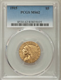 Indian Half Eagles: , 1915 $5 MS62 PCGS. PCGS Population: (1453/1497). NGC Census:(1791/1197). CDN: $525 Whsle. Bid for problem-free NGC/PCGS MS...