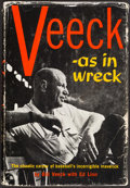 """Autographs:Others, 1962 Bill Veeck Signed """"Veeck - as in Wreck"""" Hardcover Book. ..."""