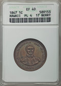 Coins of Hawaii , 1847 1C Hawaii Cent, 17 Berries, Plain 4, XF40 ANACS. NGC Census:(4/303). PCGS Population: (17/421). CDN: $400 Whsle. Bid ...