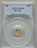 California Fractional Gold , Undated 25C Liberty Round 25 Cents, BG-222, R.2, MS64 PCGS. PCGSPopulation: (103/17). NGC Census: (29/24). ...