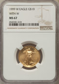 1999-W $10 With W, Quarter-Ounce Gold Eagle, Unfinished Proof Dies, MS67 NGC. NGC Census: (59/2050). PCGS Population: (1...