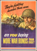 "Movie Posters:War, World War II Propaganda (U.S. Government Printing Office, 1943).Poster (20"" X 28""). ""Are You Buying More War Bonds?"" War.. ..."