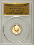 Modern Bullion Coins, 2016-W 10C 100th Anniversary Mercury Dime, First Strike SP70 PCGS. PCGS Population: (1848). NGC Census: (0)....