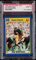 Autographs:Sports Cards, Signed 1990 Notre Dame 200 Collegiate Collection Joe Montana #1 PSAMint 9....