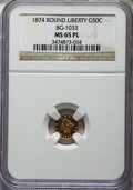 California Fractional Gold , 1874 50C Liberty Round 50 Cents, BG-1033, R.5, MS65 ProoflikeNGC....