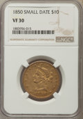 Liberty Eagles, 1850 $10 Small Date VF30 NGC. NGC Census: (6/134). PCGS Population:(6/104). Mintage 291,451. ...
