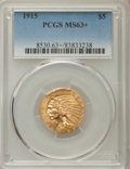 Indian Half Eagles: , 1915 $5 MS63+ PCGS. PCGS Population: (945/555 and 16/60+). NGCCensus: (651/547 and 9/13+). CDN: $1,100 Whsle. Bid for prob...