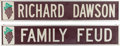"Movie/TV Memorabilia:Memorabilia, A Richard Dawson Set of Long Signs Related to ""Family Feud.""...(Total: 5 Items)"