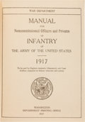 Military & Patriotic:WWI, [WWI] War Department Manual for Noncommissioned Officers andPrivates of Infantry of the Army of the United States 1917...
