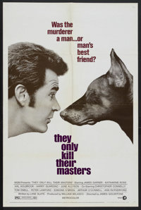 "They Only Kill Their Masters (MGM, 1972). One Sheet (27"" X 41""). Mystery. Starring James Garner, Katharine Ros..."