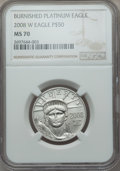 Modern Bullion Coins, 2008-W $50 Half-Ounce Platinum Eagle, Burnished, MS70 NGC....