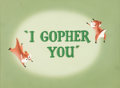 Animation Art:Production Cel, I Gopher You Goofy Gophers Title Cel (Warner Brothers, 1954)....