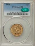 Liberty Half Eagles: , 1856 $5 AU58 PCGS. CAC. PCGS Population: (37/33). NGC Census: (116/44). CDN: $750 Whsle. Bid for problem-free NGC/PCGS AU58...