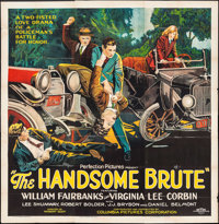 "The Handsome Brute (Columbia, 1925). Six Sheet (78.5"" X 80""). Action"