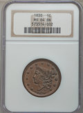 1838 1C MS64 Brown NGC. NGC Census: (90/75). PCGS Population: (115/59). CDN: $750 Whsle. Bid for problem-free NGC/PCGS M...