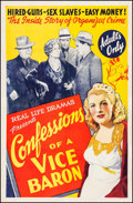 "Movie Posters:Exploitation, Confessions of a Vice Baron (American Trading, 1943). One Sheet (27"" X 41""). Exploitation.. ..."