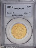 Liberty Eagles: , 1859-S $10 VF20 PCGS. Only 7,000 pieces were struck of this issue,and while no exact numbers are known about the number of...