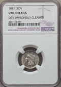 Three Cent Nickels: , 1871 3CN -- Obv Improperly Cleaned -- NGC Details. UNC. NGC Census: (0/186). PCGS Population: (2/243). CDN: $130 Whsle. Bid...