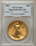 High Relief Double Eagles, 1907 $20 High Relief, Wire Rim MS62 PCGS. PCGS Population: (692/2407). NGC Census: (357/1068). CDN: $16,000 Whsle. Bid for ...