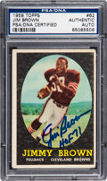 Autographs:Sports Cards, Signed 1958 Topps Jim Brown #62 PSA/DNA Authentic. ...