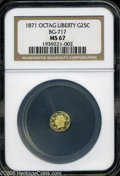 California Fractional Gold: , 1871 25C Liberty Octagonal 25 Cents, BG-717, R.3, MS67 NGC. Broadhead with incomplete nose and crude stars. The reverse sh...