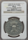So-Called Dollars, 1876 Liberty Bell Dollar, Thick Planchet -- Counterstamped 'Alfred Brown' -- MS62 NGC. HK-29. White metal, R.5. Holed near 1...