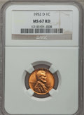 Lincoln Cents, 1952-D 1C MS67 Red NGC. NGC Census: (216/0). PCGS Population: (87/0). CDN: $175 Whsle. Bid for problem-free NGC/PCGS MS67. ...