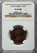 British East Caribbean Territories, British East Caribbean Territories: British Colony. Elizabeth II Proof Cent 1962 PR64 Red and Brown NGC,...