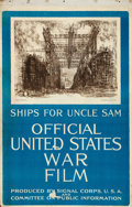 "Movie Posters:War, Ships for Uncle Sam (Signal Corps, 1910s). One Sheet (27"" X 41.5"")Joseph Pennell Artwork.. ..."