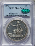 Proof Trade Dollars, 1876 T$1 PR61 Cameo PCGS. CAC....