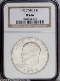 Eisenhower Dollars: , 1972 $1 Type Three MS66 NGC. This popular Ike variety is aconditional rarity, with no Superb Gems reported by NGC or PCGS....