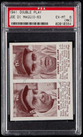 Baseball Cards:Singles (1940-1949), 1941 Double Play Joe DiMaggio/Charley Keller #63/64 PSA EX-MT 6(MK)....