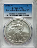2008-W $1 Silver Eagle, Reverse of 2007, Burnished, SP70 PCGS. PCGS Population: (581). NGC Census: (4917)....(PCGS# 3964...