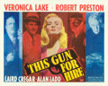 "Movie Posters:Film Noir, This Gun for Hire (Paramount, 1942). Half Sheet (22"" X 28"") StyleB.. ..."