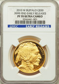 Modern Bullion Coins, 2010-W $50 One-Ounce Gold Buffalo, Early Releases, Ultra Cameo, PR70 Deep Mirror Prooflike NGC. NGC Census: (1943). PCGS Po...